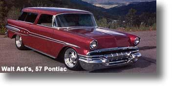 Walt Ast's, '57 Pontiac