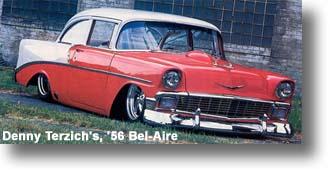 Denny Terzich's, '56 Bel-Aire